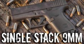 Best Single Stack 9mm Pistols