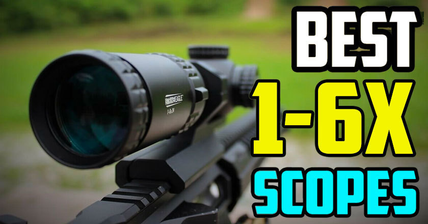 Best 1-6x Scope